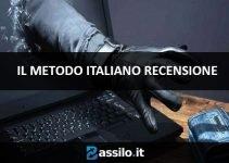 Metodo italiano (the italian method) Truffa?! Opinione Esperto Trader