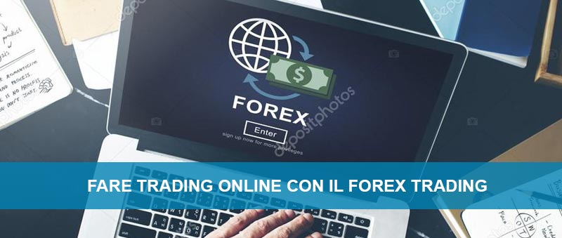 Come fare forex trading