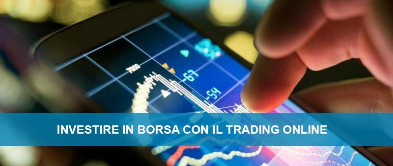 Investire in borsa con il trading online