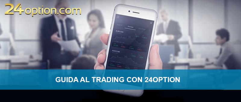 Guida trading 24option