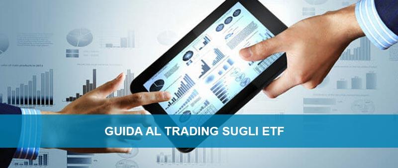 Guida al trading con gli ETF