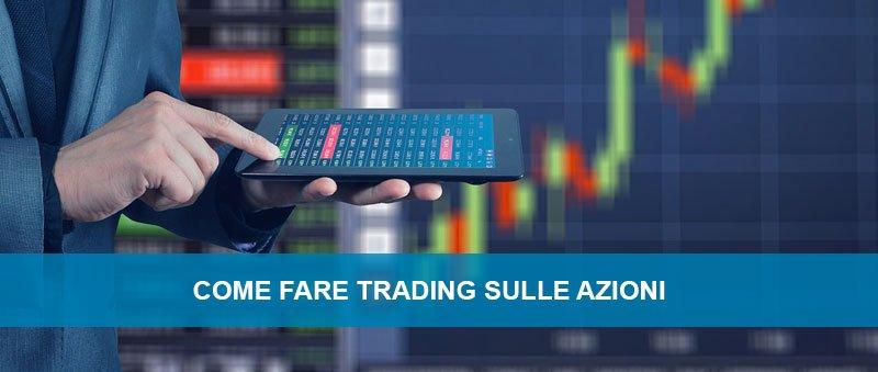 Come fare trading sulle azioni