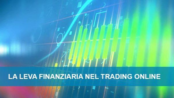 La leva finanziaria nel Trading online: Definizione e come usarla!