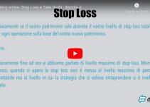 Trading online: Stop loss & Take profit (Video Guida)